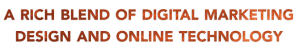 a rich blend of digital marketing design and online technology