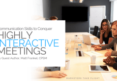 """Communication Skills to Conquer """"Highly Interactive Meetings"""""""