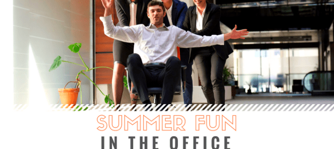 Summer Fun in the Office