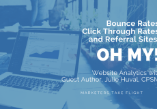 Bounce Rates, Click Through Rates, and Referral Sites. Oh My!