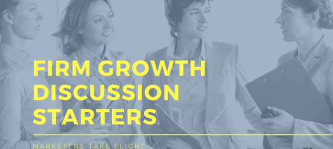 Firm Growth Discussion Starters