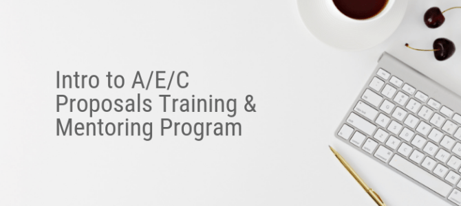 Intro to A/E/C Proposals Training & Mentoring Program