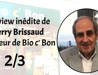 Interview : Le bal des enseignes pour racheter Bio c' Bon  (2/3)