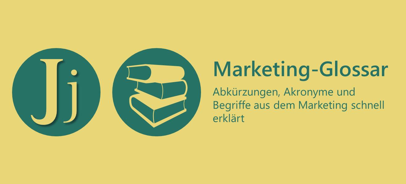 Marketing-Glossar J