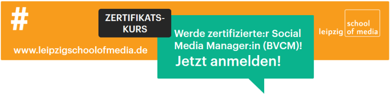 Zertifikatskurs Social Media Manager:in (BVCM)