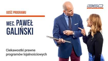16 Mec.Galinski Ciekawostki PLANSZA - Ciekawostki prawne programów lojalnościowych- Mecenas Paweł Galiński (Galiński & Kleina)