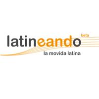 Nace Latineando.com, ¡la movida latina!
