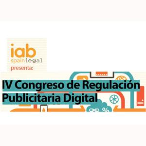 IAB Spain anuncia la IV Edición del Congreso de Regulación Publicitaria Digital en Madrid