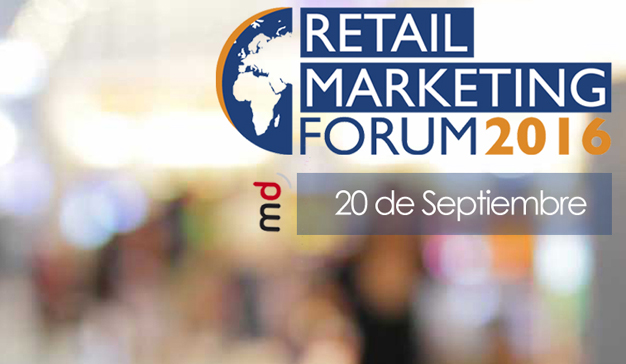 Tendencias, desafíos y futuro del sector de la mano del Retail Marketing Forum