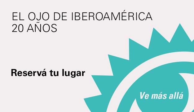 El Ojo de Iberoamérica lanza tarifas especiales para celebrar sus 20 años
