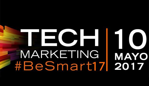 Tecnología y marketing se dan la mano (y hablan de futuro) en el Tech Marketing #BeSmart17