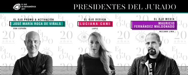El Ojo 2017 anuncia los presidentes de las categorías Promo & Activación, Design y Media