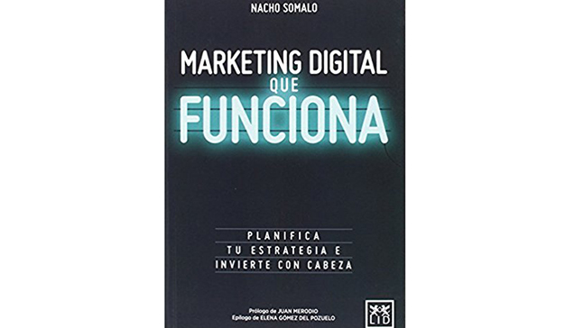 Nacho Somalo: Marketing digital que funciona