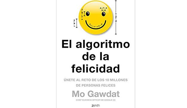 Mo Gawdat: El algoritmo de la felicidad