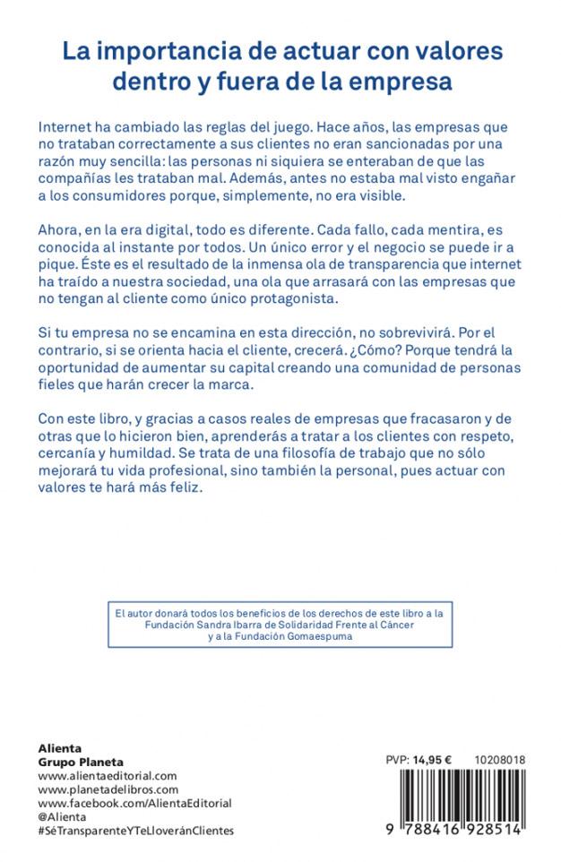 ¿Cómo enamorar al cliente en la era digital? Pablo Herreros nos lo explica y nos presenta 'Sé transparente y te lloverán clientes'