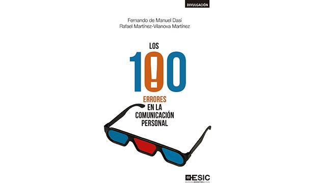 Varios autores: Los 100 errores en la comunicación personal