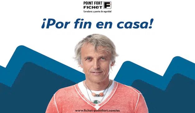 """Point Fort Fichet presenta su nueva campaña """"Por fin en casa"""" de la mano de Jesús Calleja"""