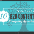 10 Go To Tools for B2B Content Marketing