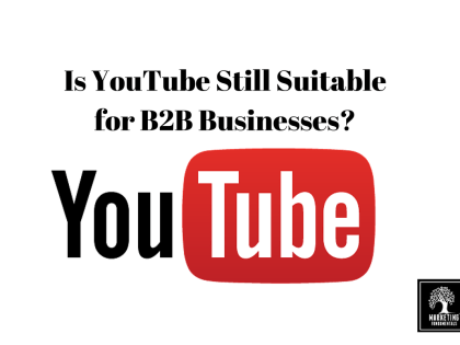 Is YouTube Still Suitable for B2B Businesses?