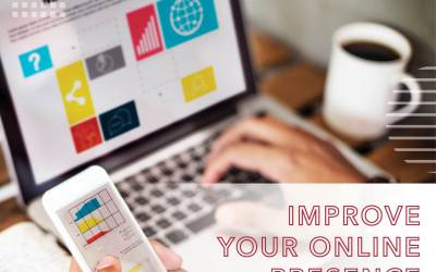 Improve Your Online Presence Today