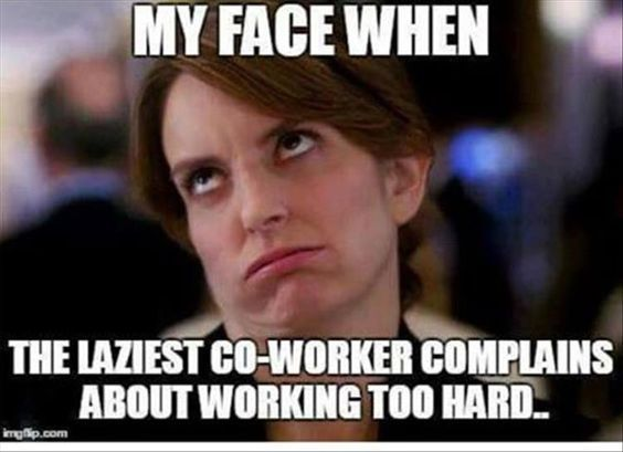 Funny Memes For Stress : Research revealed that co workers cause more stress in work than