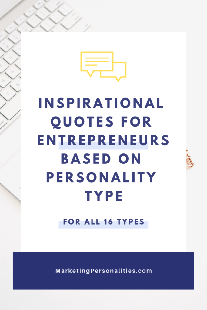 Inspirational quotes for entrepreneurs based on personality type