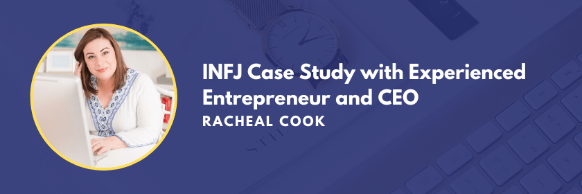 Case Study with Experienced Entrepreneur and CEO, INFJ Marketing Personality Type Racheal Cook on the Marketing Personalities Podcast hosted by Brit Kolo