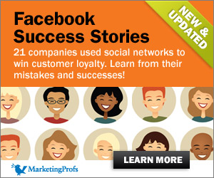 Facebook Success Stories, shows you how to increase brand awareness, target specific markets, promote new products, and create communities that engage users.