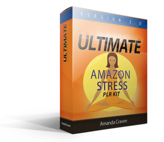 ultimate amazon stress plr kit