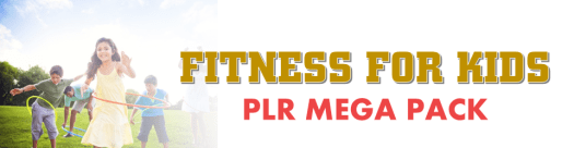 fitness for kids plr mega pack