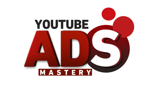 YouTube Ads Mastery