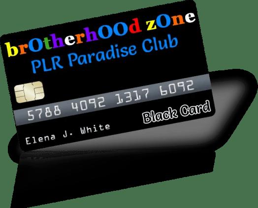Brotherhood Zone PLR Paradise Club