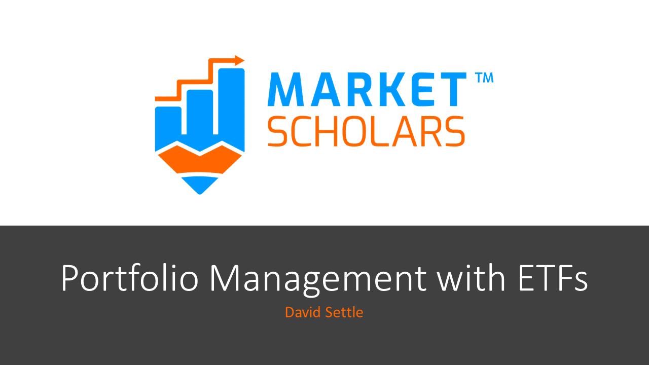 Portfolio Management with ETFs – April 12 Class Recording via @https://www.pinterest.com/market_scholars