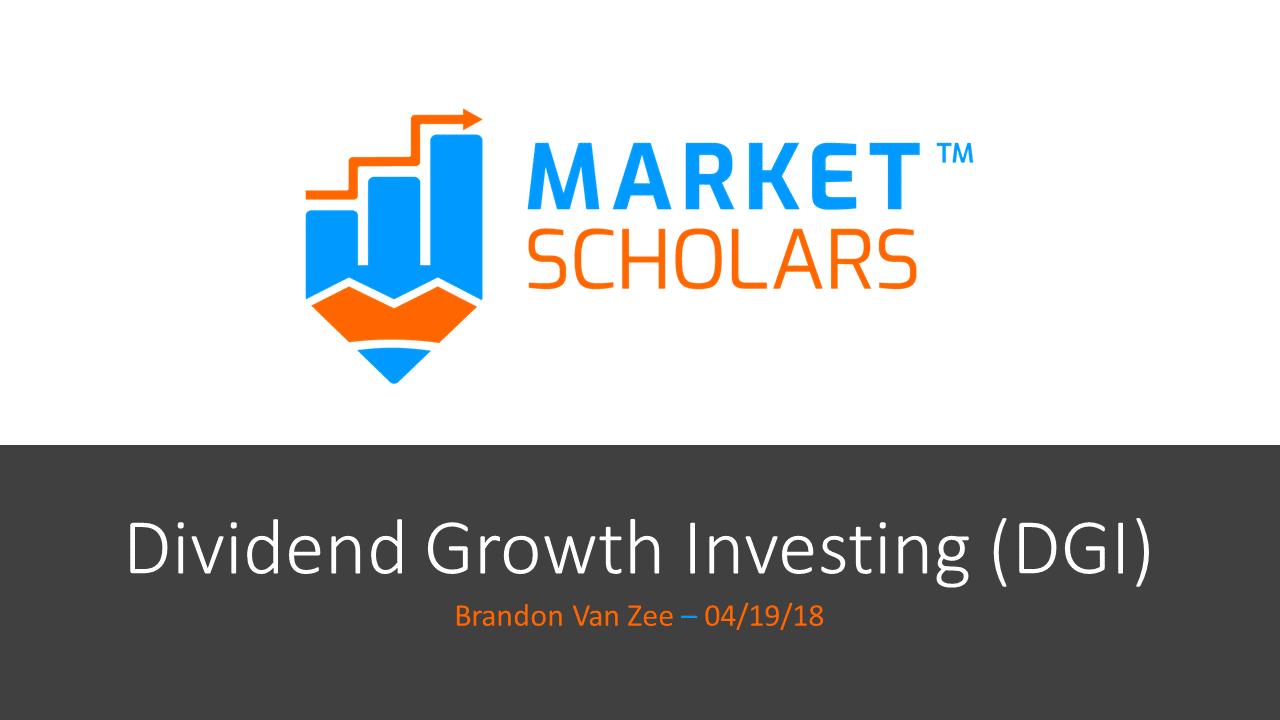 Dividend Growth Investing – recording & trade info – 04/19/18 via @https://www.pinterest.com/market_scholars
