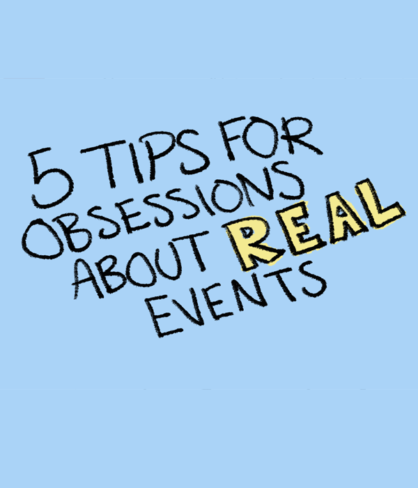 How to deal with Real Event OCD