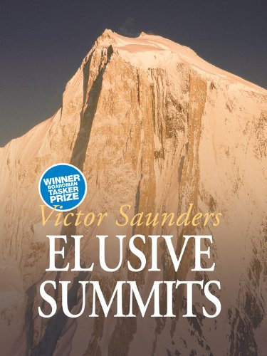 Elusive Summits by Victor Saunders