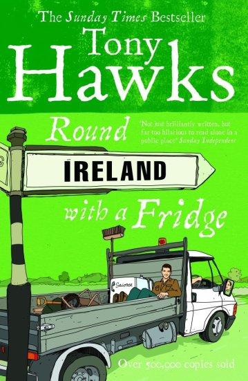 Round Ireland with a Fridge by Tony Hawks