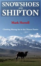 Snowshoes and Shipton: Climbing Muztag Ata in the Chinese Pamirs