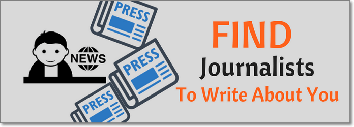 Use These 3 Simple Hacks to Find Journalists to Write About You