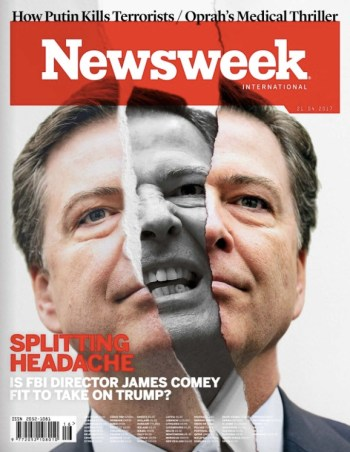 Newsweek, 21 April 2017: James Comey