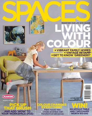Plascon Spaces, Issue 23, 2017: Autumn