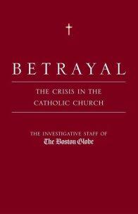 Betrayal Boston Globe
