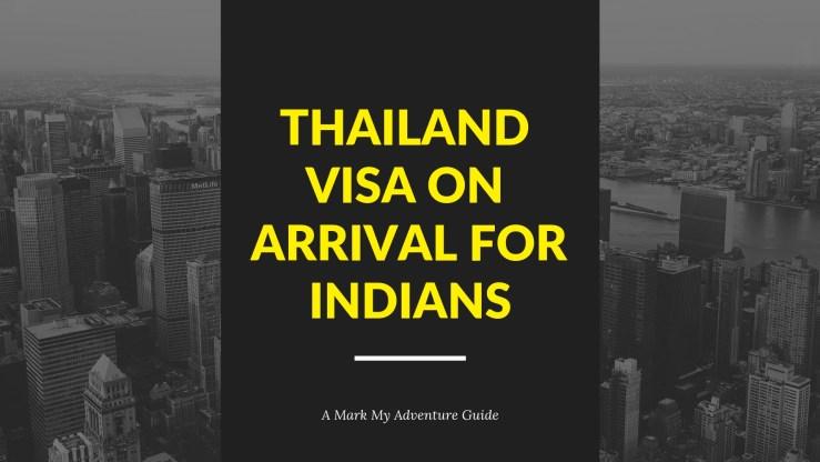Thailand Visa on Arrival Mark My Adventure