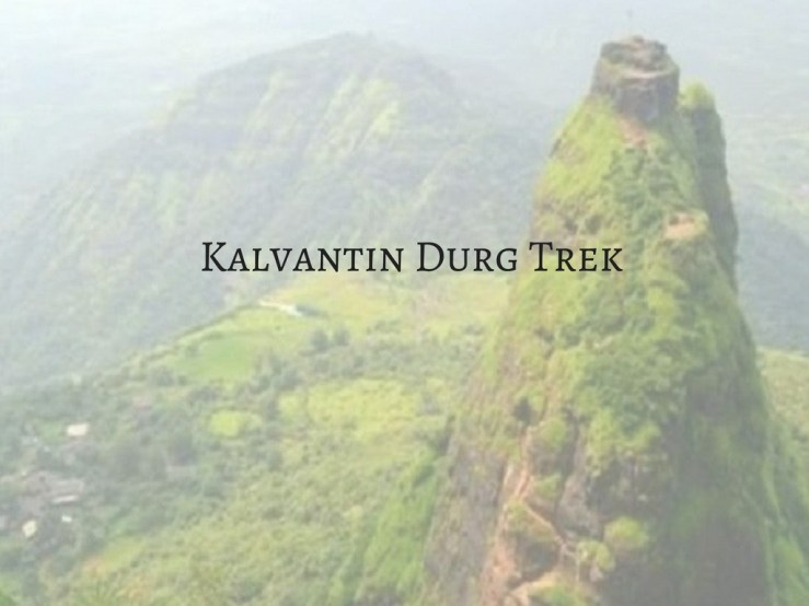 Kalvantin Durg Mark My Adventure