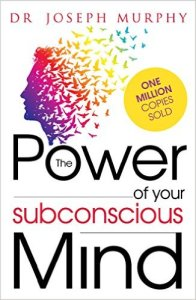 The power of your subconscious mind Mark My Adventure