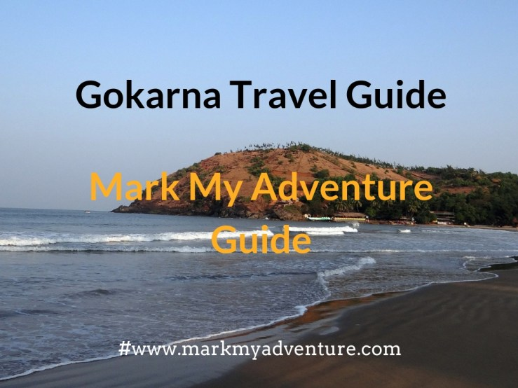 Gokarna Travel Guide Mark My Adventure