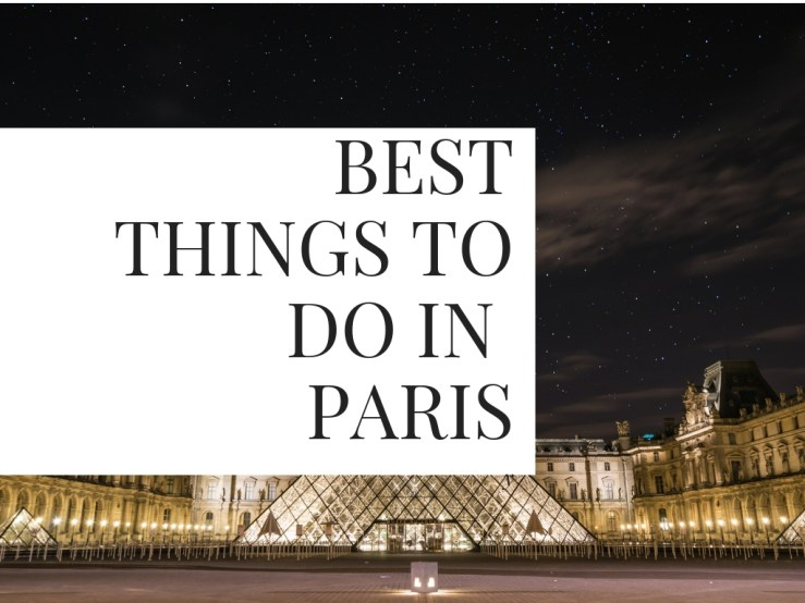Things to do in Paris Mark My Adventure