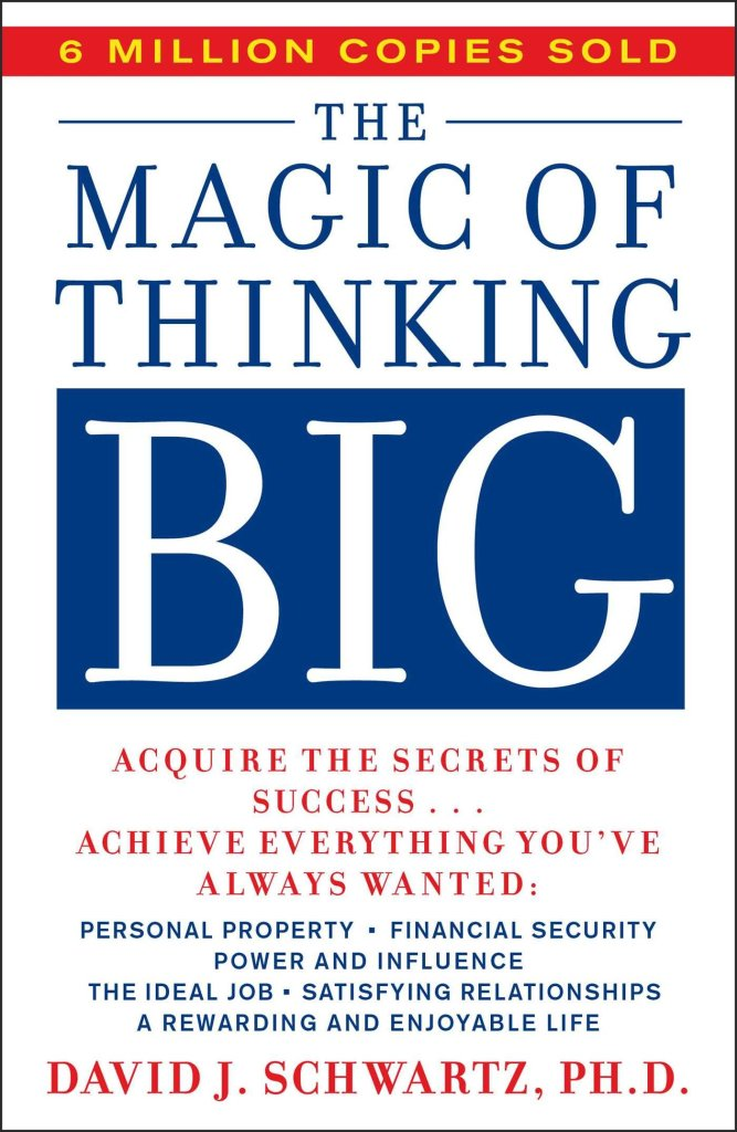 The Magic Of Thinking Big Book Reviews