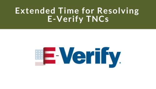 Extended Time for Resolving E-Verify Tentative Nonconfirmations