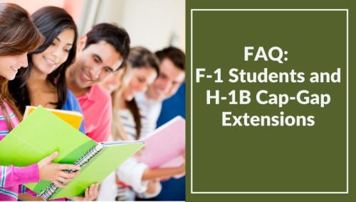 FAQ: F-1 Students and H-1B Cap-Gap Extensions